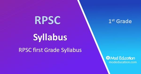 RPSC first Grade Syllabus