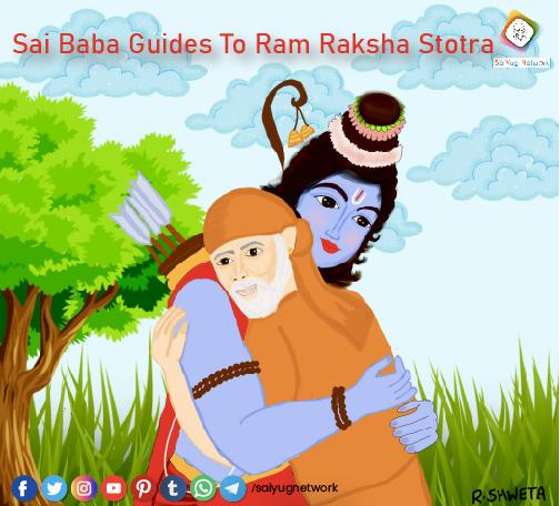 Sai Baba Guides To Ram Raksha Stotra