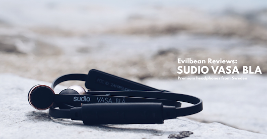 Talking Evilbean : Sudio Sweden - Premium Headphones Review