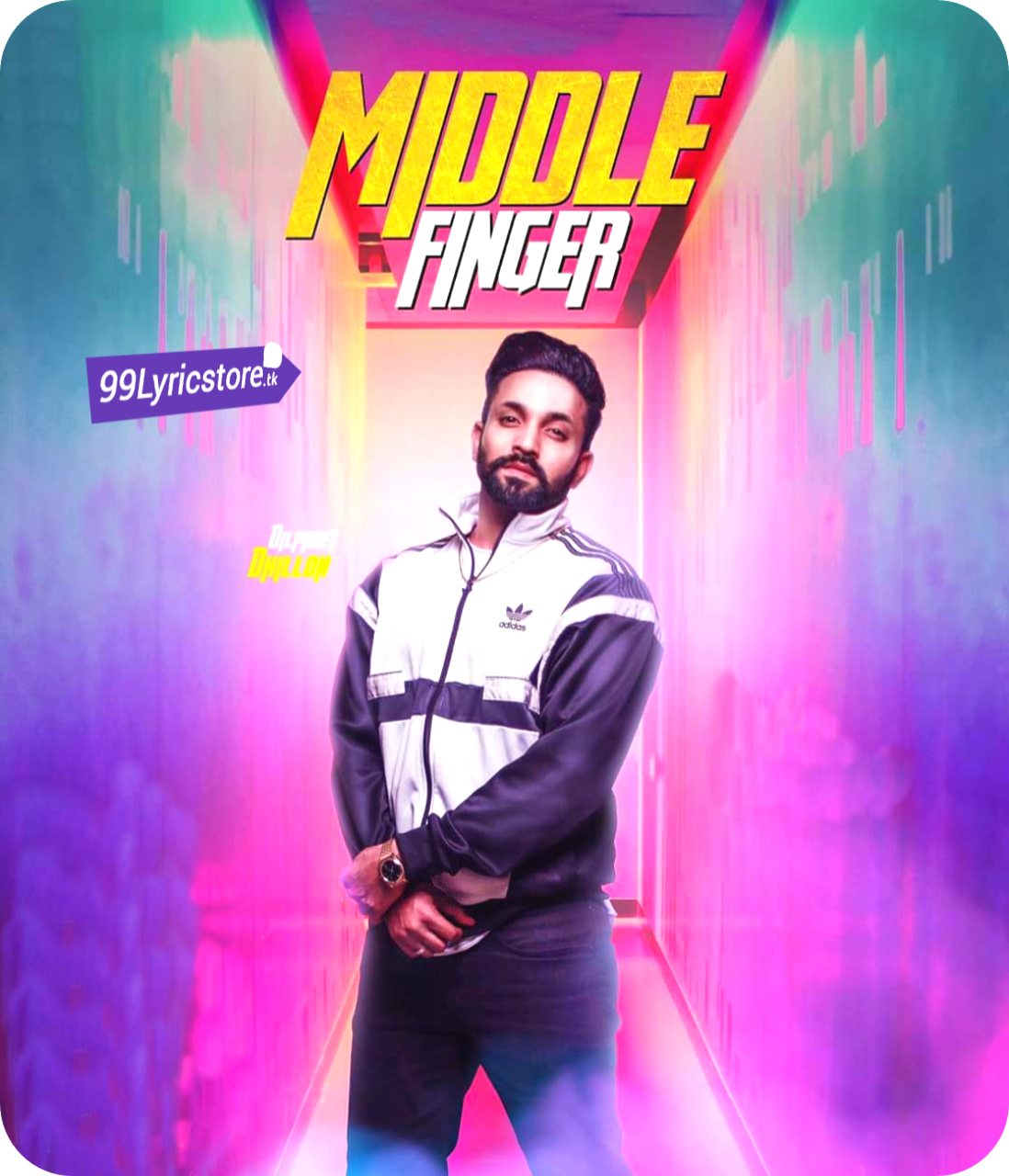 Dilpreet Dhillon Song Lyrics, Middle finger Punjabi Song Lyrics, Dilpreet Dhillon Punjabi Song Lyrics 2018, Middle finger Song Images, Latest Punjabi Song Lyrics 2018, Dilpreet Dhillon Punjabi Song images