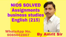 NIOS BUSINESS STUDIES(215) Free SOLVE Assignments 2019-2020