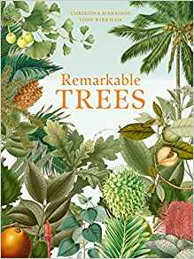 Remarkable Trees by  Tony Kirkham, Christina Harrison
