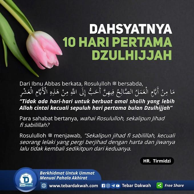 DAHSYATNYA 10 HARI PERTAMA DZULHIJJAH