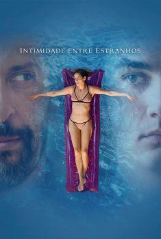Intimidade Entre Estranhos Torrent - WEB-DL 720p/1080p Nacional