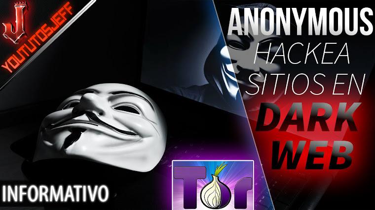 Anonymous hackea y tira 10,000 sitios de la Dark Web | 2017