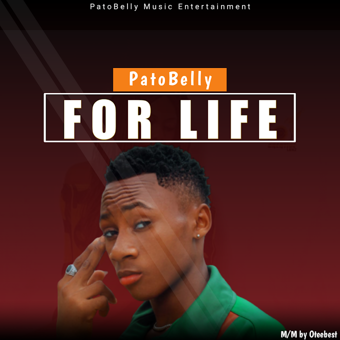 DOWNLOAD MUSIC:PatoBelly - For Life