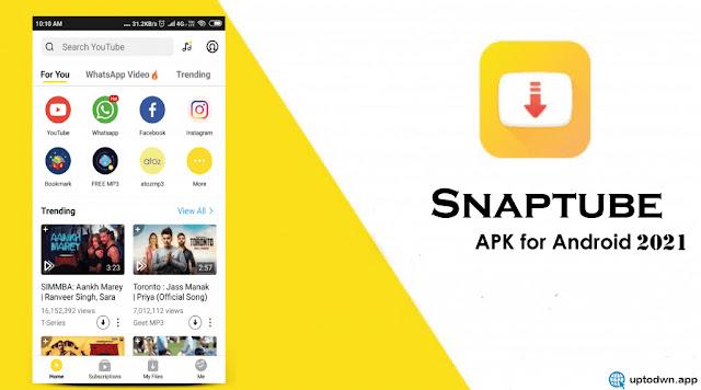 تحميل برنامج سناب تيوب Snaptube مجانًا  أحدث إصدار 2021 لنظام Android