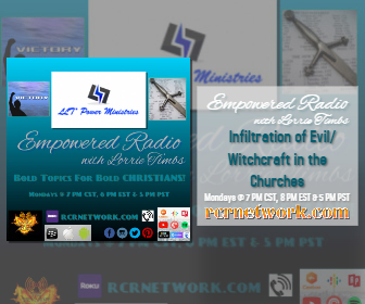 Infiltration of Evil/Witchcraft in the Churches (New Time: 7 PM CST, 8 PM EST & 5 PM PST)