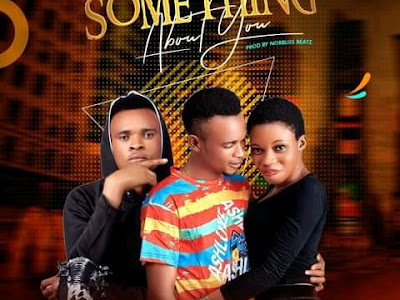 DOWNLOAD MUSIC: Wiziboyz - Something About You