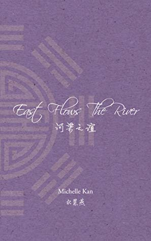 east flows the river michelle kan aro chinese rep