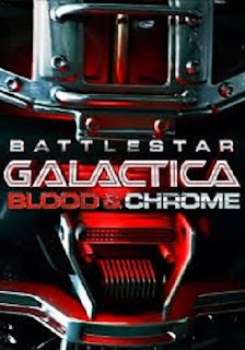 Sinopsis Film Battlestar Galactica: Blood & Chrome (2012)