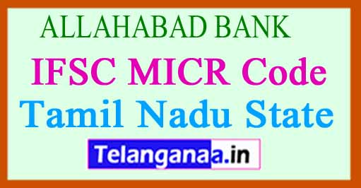 ALLAHABAD BANK IFSC MICR Code Tamil Nadu State