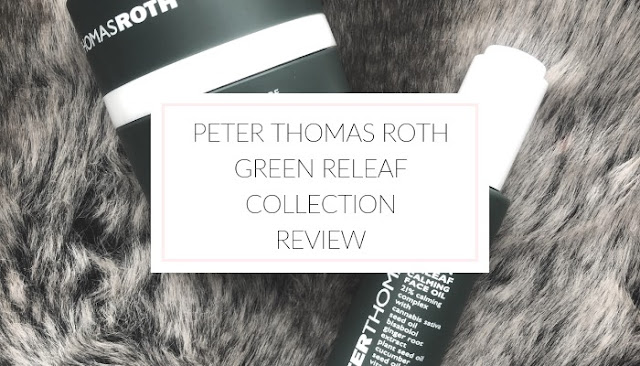 Peter Thomas Roth Green Releaf Collection Review