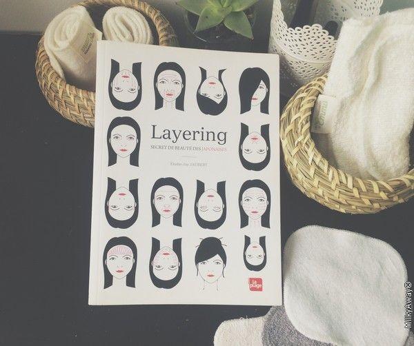 Layering secret de beauté des japonaises par Elodie-Joy Jaubert