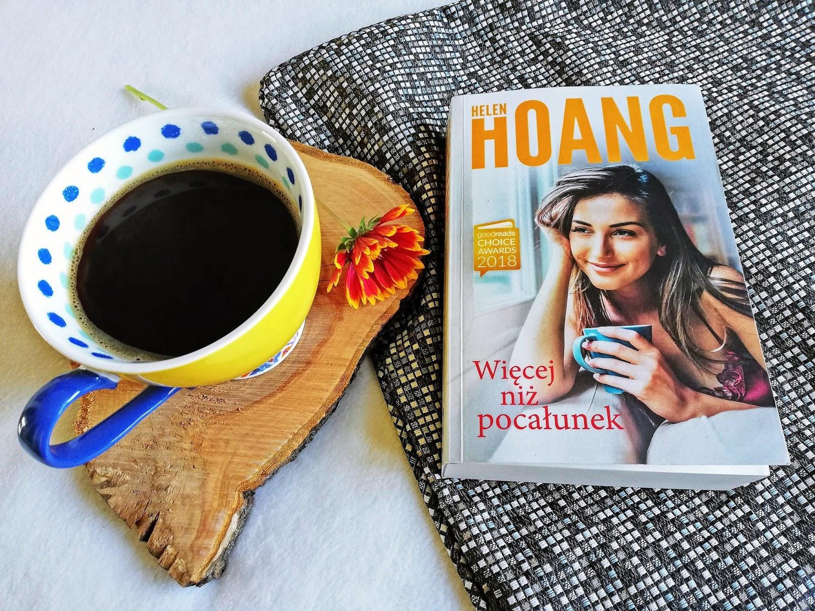 """Dlaczego """"Więcej niż pocałunek"""" Helen Hoang"""