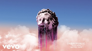 Better Days Lyrics - OneRepublic & KHEA