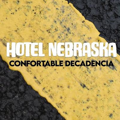 Noticia. 'Confortable decadencia' es el nuevo single de Hotel Nebraska.