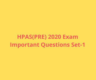 HPAS 2020 Exam Important Questions Set-1