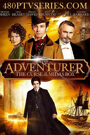 The Adventurer: The Curse of the Midas Box (2013) 750MB Full English Movie Download 720p Bluray thumbnail