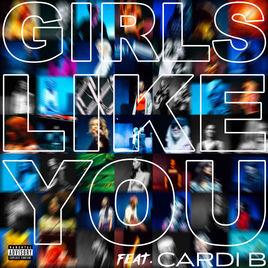 Girls Like You - Maroon 5 & Cardi B
