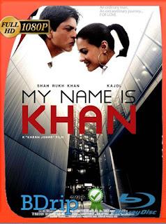 Mi Nombre Es Khan (2010)HD [1080p] Latino [GoogleDrive] SilvestreHD