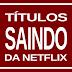 Vídeos a expirar na #Netflix em 29 dias