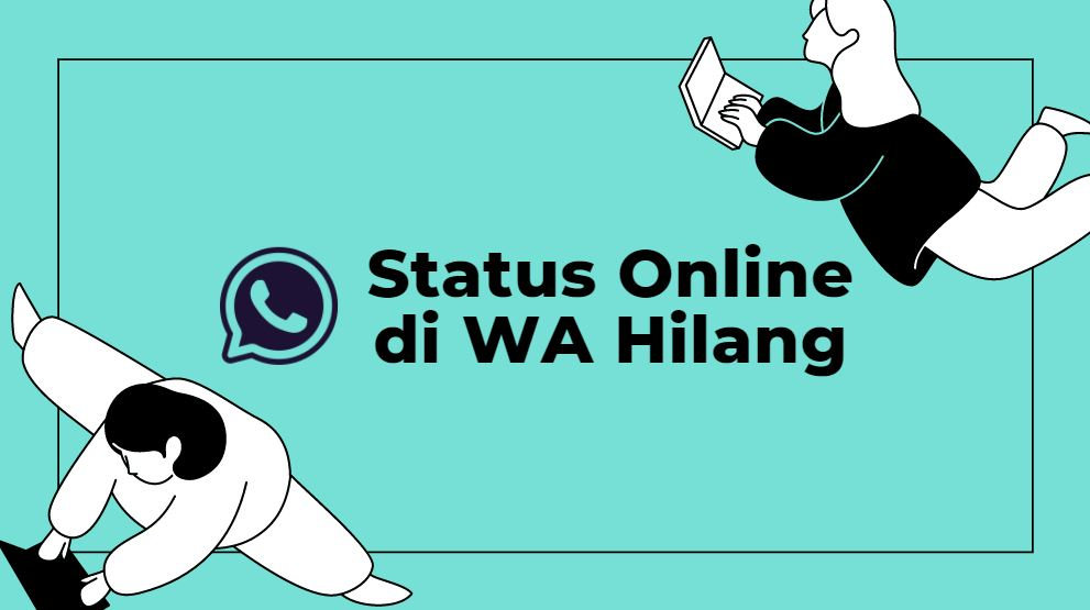 menghilangkan status online di whatsapp