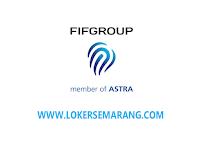 Lowongan Marketing Credit Executive di FIF Group Semarang