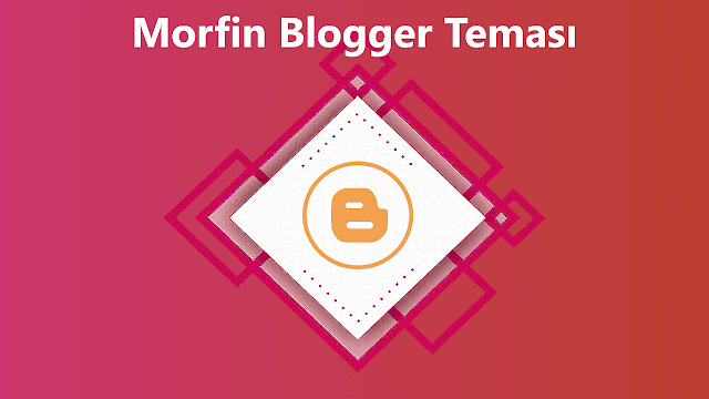 Morfin Blogger Teması