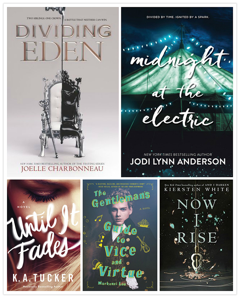 Midnight At The Electric By Jodi Lynn Anderson Until It Fades By Ka Tucker  The Gentleman's Guide To Vice And Virtue By Mackenzi Lee