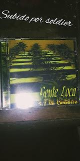GENTE LOCA-STILO CANABICO (FLAC)
