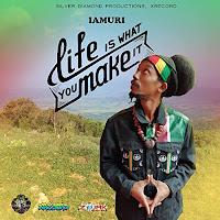Iamuri - Life is What You Make It