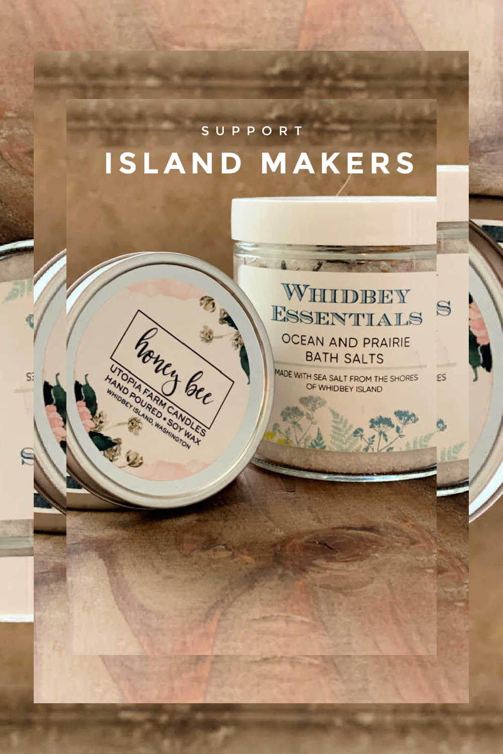 SUPPORT ISLAND MAKERS WHIDBEY