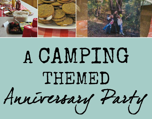A Camping Themed Anniversary Party!