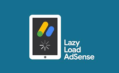 2 Cara Memasang Lazy Load Iklan Adsense