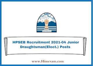 HPSEB Recruitment 2021-04 Junior Draughtsman(Elect.) Posts