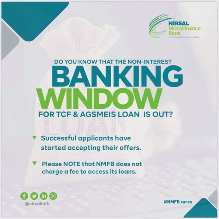 Karanta Sanarwar Nirsal Microfinance Bank Gameda Amincewa Da Neman Bashi Da Jama,a Suka Nema Marar Kudin Ruwa (NON-INTEREST HOUSEHOLD AND AGMIES LOAN)