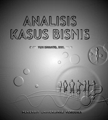 EKMA4478 Analisis Kasus Bisnis KB 3