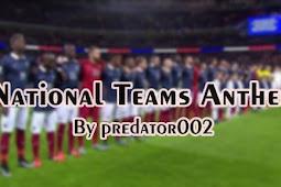 National Team Anthems V1 For - PES 2021 & PES 2017