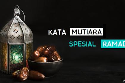 Kata Mutiara Spesial Ramadhan yang Menyentuh Hati