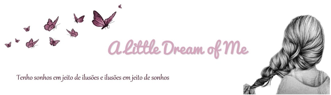 A Little Dream of Me