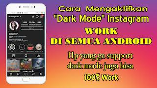 Cara Mengaktifkan Dark Mode Instagram Di Semua Android