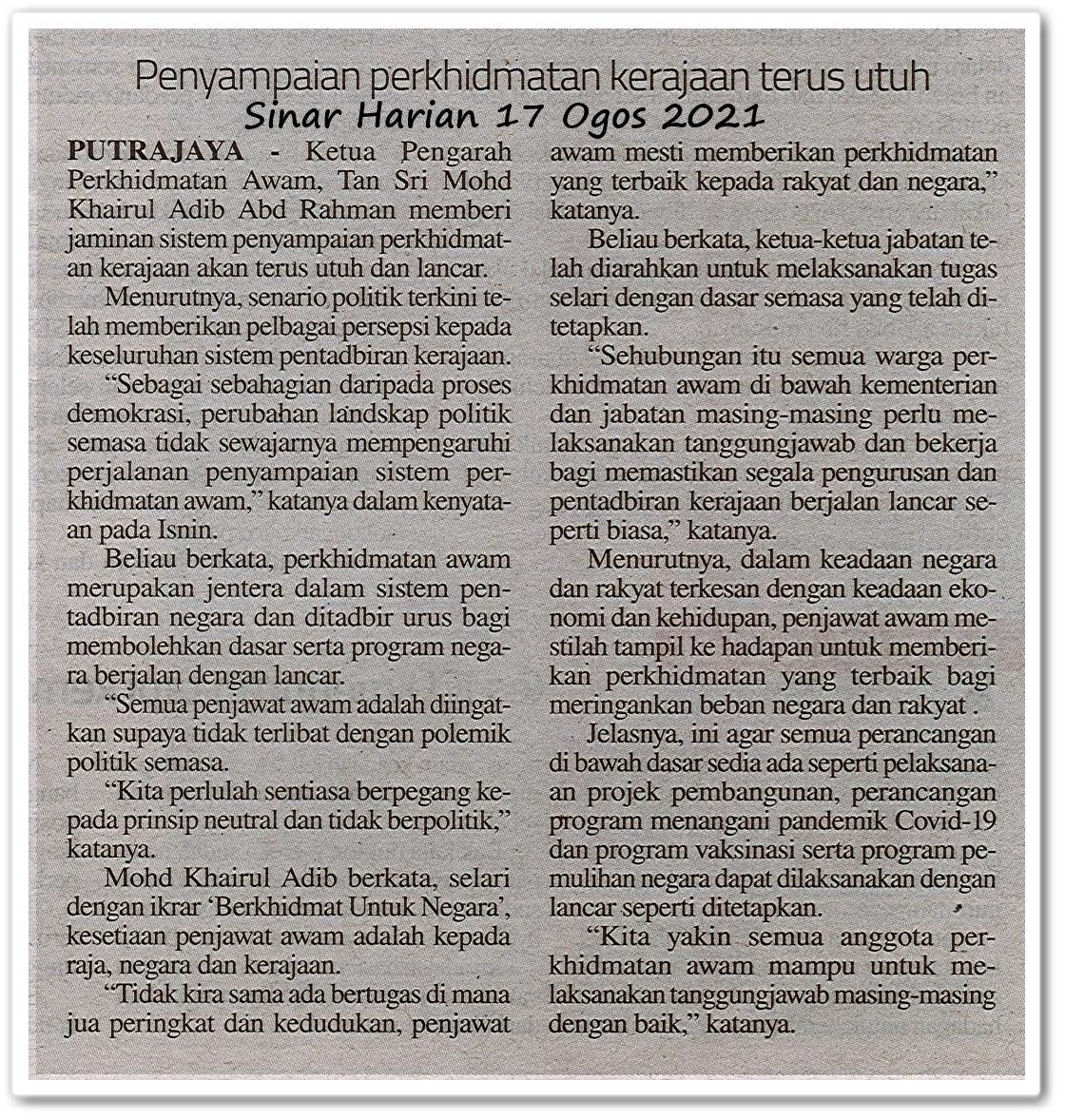 Penyampaian perkhidmatan kerajaan terus utuh - Keratan akhbar Sinar Harian 17 Ogos 2021