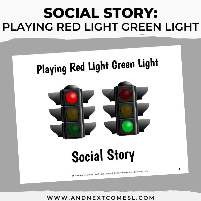 Printable social story for kids with autism about how to play the game of Red Light Green Light