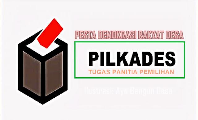 Tugas Panitia Pemilihan Kepala Desa