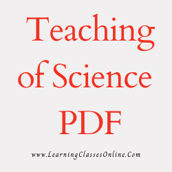 Teaching of Science PDF download free in English Medium Language for B.Ed and all courses students, college, universities, and teachers