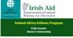 IRELAND FELLOWS PROGRAMME- AFRICA MASTERS SCHOLARSHIP