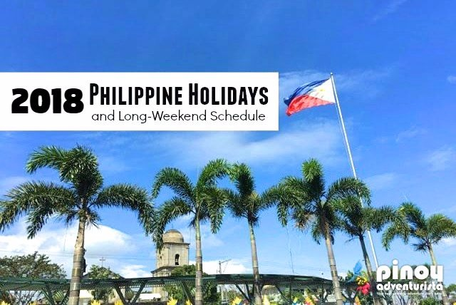 2018 Philippine Holidays and Long-weekend Schedule
