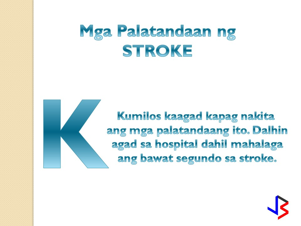 "Stroke, how well you know the importance of detecting the first signs of stroke. Knowing what to do on the first attack of stroke may save somebody's life, it might be your father, husband or a near friend. It does not need to be medically learned to understand the very first signs of stroke. Knowing the signs of a stroke is the first step in stroke prevention. A stroke is sometimes called the ""brain attack"". This happens when a blood flow to a certain area of the brain is cut off. The brain cells that was affected by the brain attack because of the depleted supply of oxygen results to the permanent damage of the muscles of speech if not given the proper treatment. What Are the Symptoms of Stroke? 1. Loss of speech, difficulty talking, or understanding what others are saying. 2.Weakness or numbness of the face, arm, or leg on one side of the body 3. Sudden, severe headache with no known cause. 4. Immediately bring the patient to the hospital if there are signs that resembles the mentioned signs. It is lifesaving to give the first aid to the patient on the first few minutes of stroke."