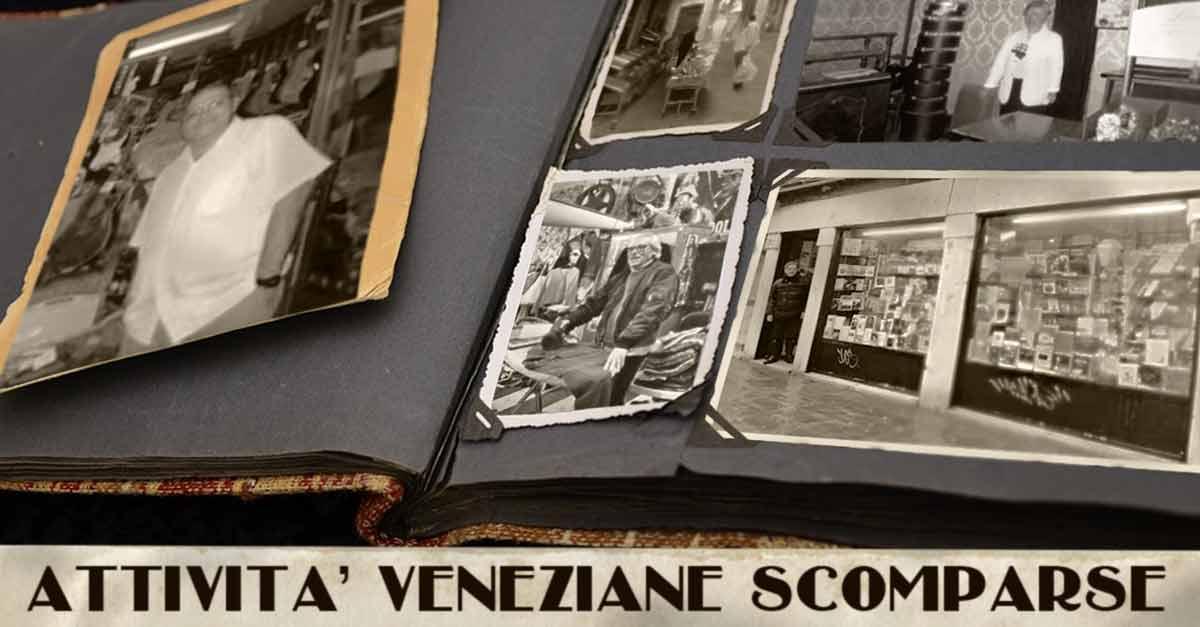Libro dei ricordi delle vecchie attività veneziane scomparse